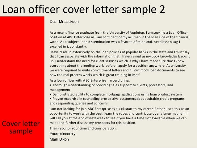Superb Yours Sincerely; 3. Loan Officer Cover Letter ...