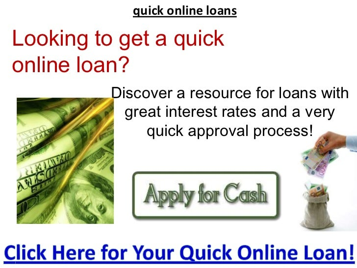 quick online loans<br />Looking to get a quick online loan?<br />Discover a resource for loans with great interest rates a...