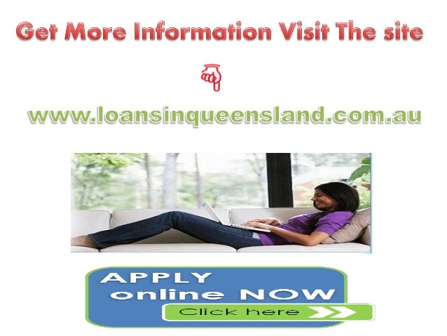 Loans in Queensland- Ideal Financial Help for Your Unforeseen Personal Expenses.