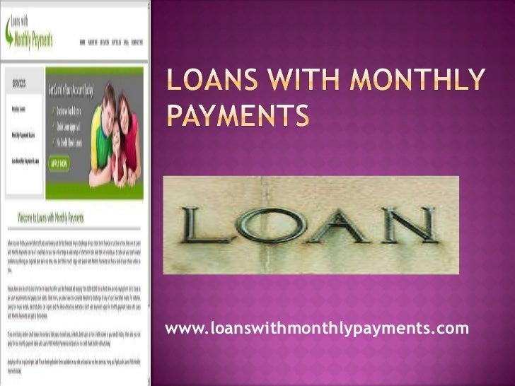 Same Day Loans For Bad Credit >> Loans With Monthly Payments- Payday Loans- Low Monthly Payment Loans