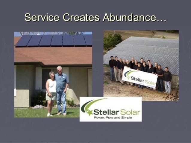 Service Creates Abundance…