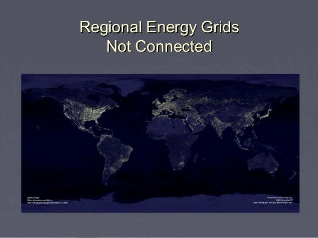 Regional Energy Grids   Not Connected
