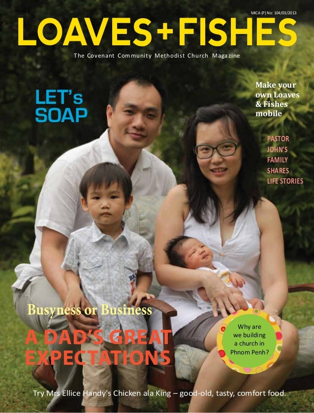 LOAVES + FISHES MICA (P) No: 104/03/2013  The Covenant Community Methodist Church Magazine  LET's SOAP  Make your own Loav...