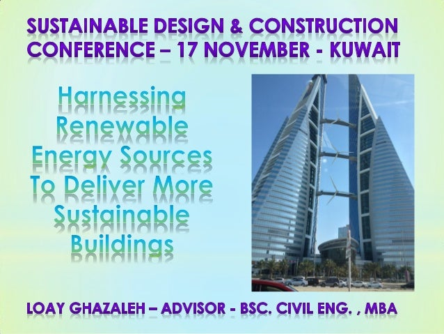 Green Buildings & Rating Tools Climate-Responsive Design Solar and Wind Energy Principles in Skyscrapers The Greenest Buil...