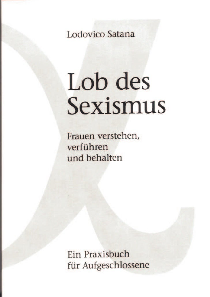 Lob des Sexismus von Lodovico Satana - download pdf ebook