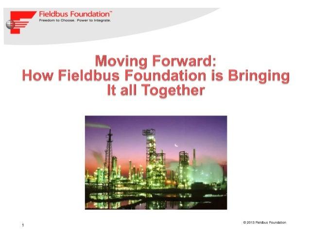 07-May-1311© 2013 Fieldbus Foundation
