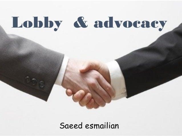 Lobby & advocacy Saeed esmailian