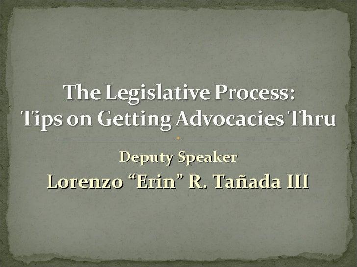 "Deputy Speaker  Lorenzo ""Erin"" R.  Tañada III"