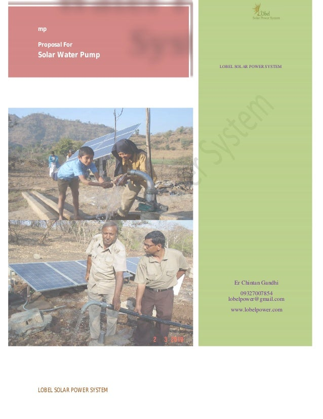 mpProposal ForSolar Water Pump                           LOBEL SOLAR POWER SYSTEM                                Er Chinta...
