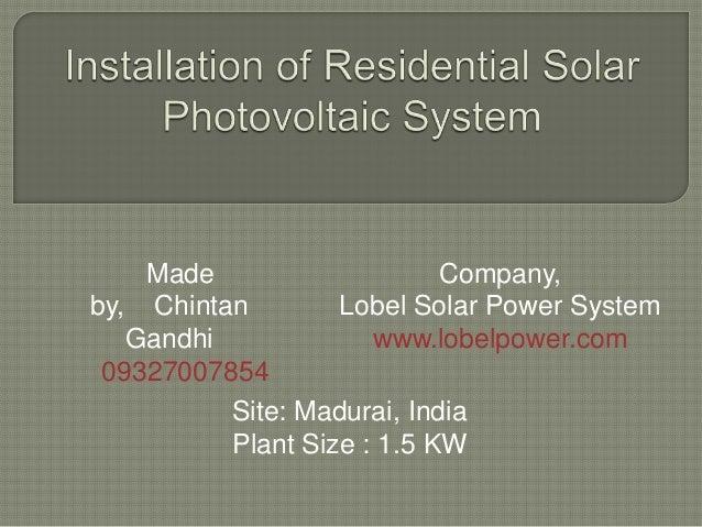 Made                    Company,by, Chintan        Lobel Solar Power System   Gandhi             www.lobelpower.com 093270...