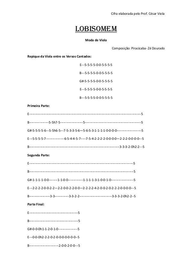 Cifra elaborada pelo Prof. César Viola Lobisomem Moda de Viola Composição: Piracicaba- Zé Dourado Repique da Viola entre o...