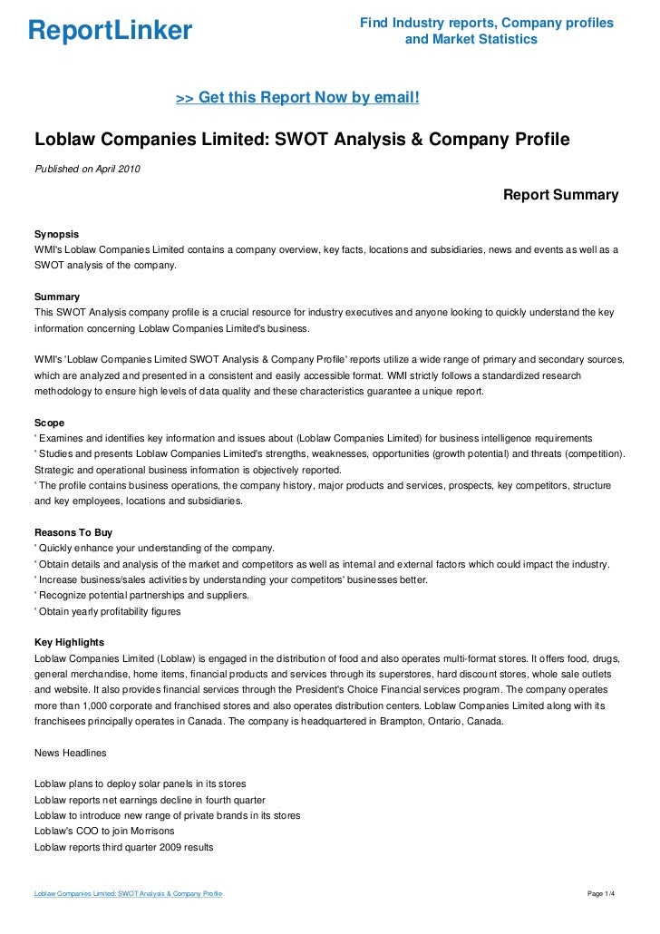 "loblaw swot Category include walmart canada, the real canadian superstore (owned by loblaw) and 24 ""loblaw companies ltd"" january 2012 available at: weaknesses, opportunities and threats analysis 40 