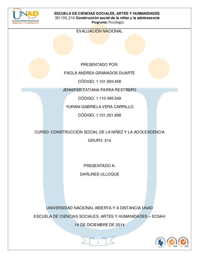 ESCUELA DE CIENCIAS SOCIALES, ARTES Y HUMANIDADES  301135_214 Construcción social de la niñez y la adolescencia  Programa:...