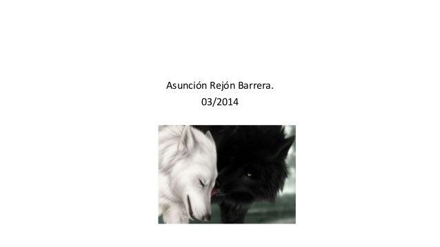 Asunción Rejón Barrera. 03/2014