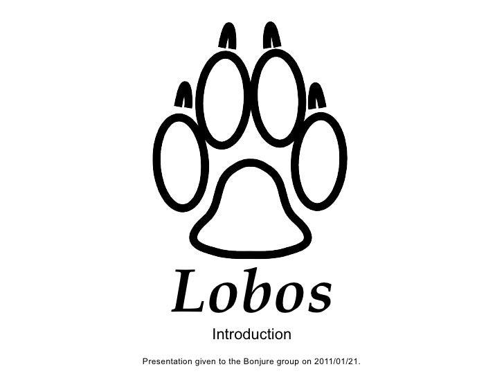 Lobos Introduction