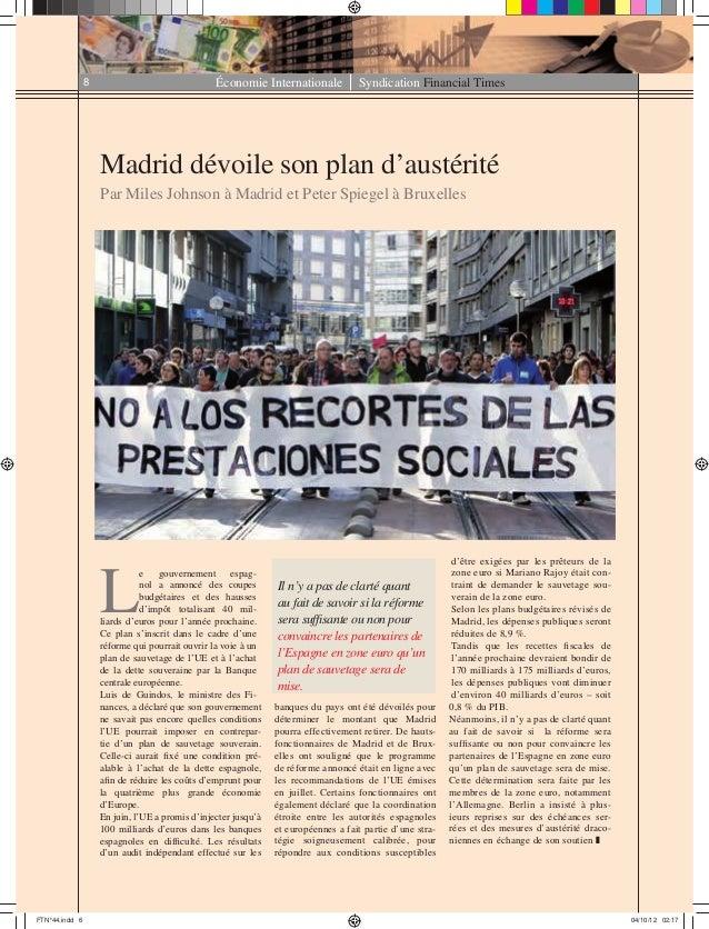 Économie Internationale Syndication Financial Times8 Madrid dévoile son plan d'austérité Par Miles Johnson à Madrid et Pet...