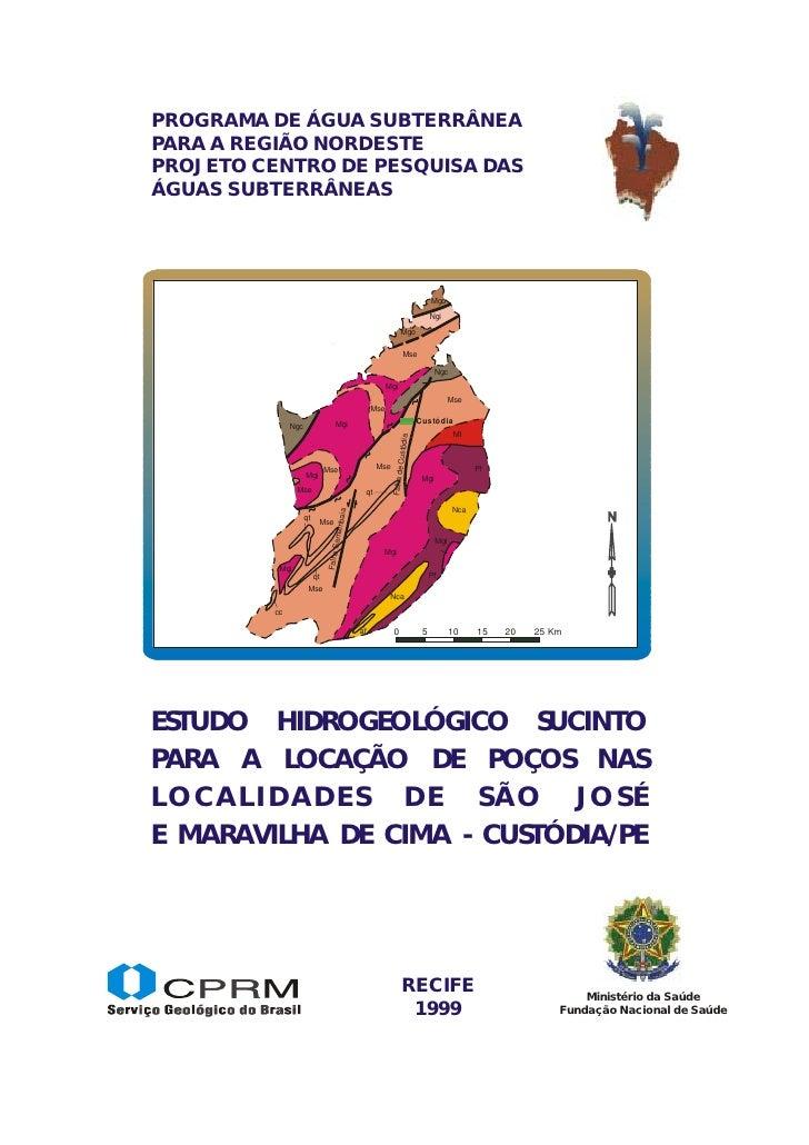 Capa         PROGRAMA DE ÁGUA SUBTERRÂNEA        PARA A REGIÃO NORDESTE        PROJETO CENTRO DE PESQUISA DAS        ÁGUAS...