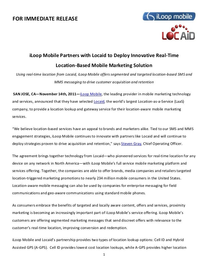 FOR IMMEDIATE RELEASE            iLoop Mobile Partners with Locaid to Deploy Innovative Real-Time                         ...