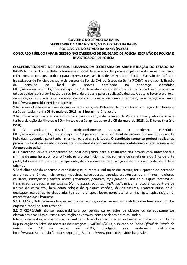 GOVERNO DO ESTADO DA BAHIA SECRETARIA DA ADMINISTRAÇÃO DO ESTADO DA BAHIA POLÍCIA CIVIL DO ESTADO DA BAHIA (PC/BA) CONCURS...