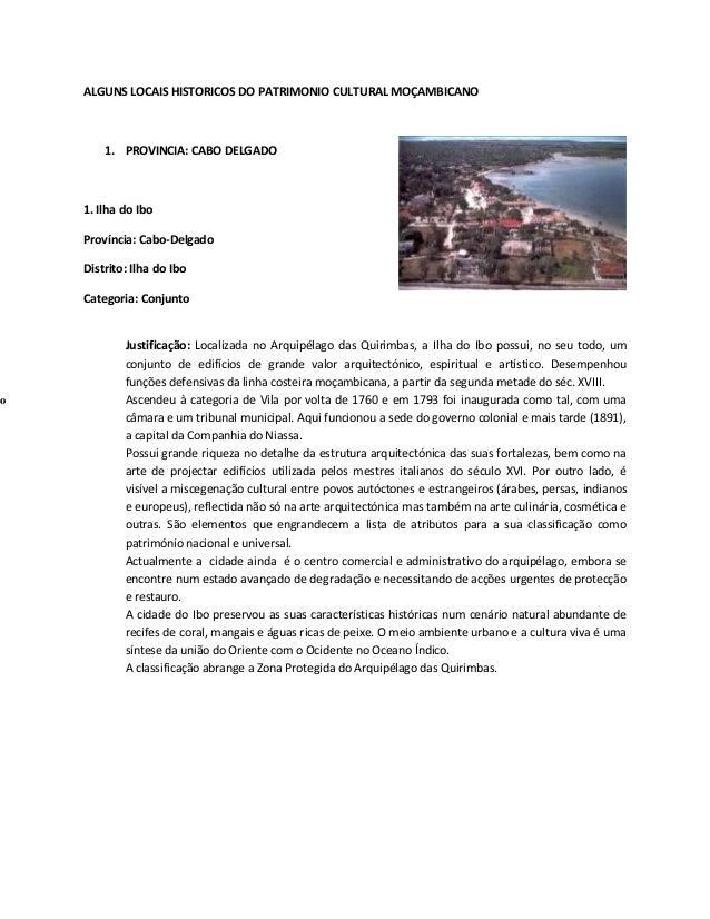 o  ALGUNS LOCAIS HISTORICOS DO PATRIMONIO CULTURAL MOÇAMBICANO  1. PROVINCIA: CABO DELGADO  1. Ilha do Ibo Província: Cabo...