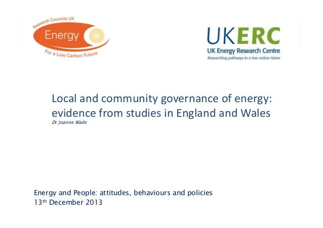 Click to add title  Local and community governance of energy: evidence from studies in England and Wales Dr Joanne Wade  E...