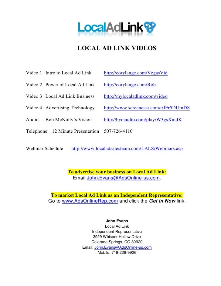 LOCAL AD LINK VIDEOS   Video 1 Intro to Local Ad Link     http://corylange.com/VegasVid  Video 2 Power of Local Ad Link   ...