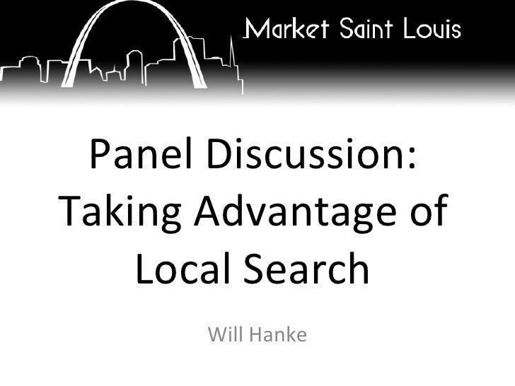 Panel Discussion: Taking Advantage of Local Search Will Hanke
