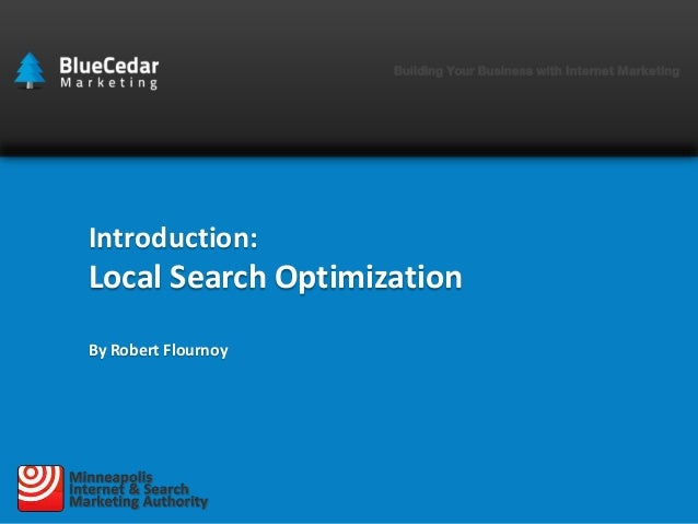 Introduction:  Local Search Optimization By Robert Flournoy