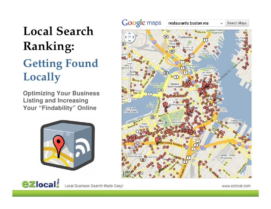 "Local Search Ranking: Getting Found Locally Optimizing Your Business Listing and Increasing Your ""Findability"" Online"