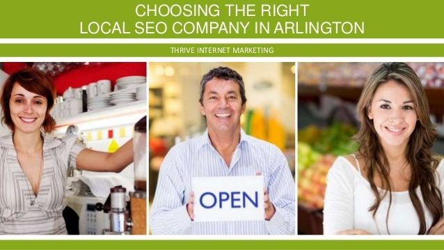 CHOOSING THE RIGHT LOCAL SEO COMPANY IN ARLINGTON THRIVE INTERNET MARKETING
