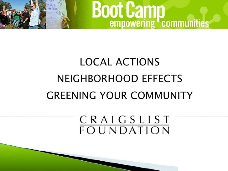 LOCAL ACTIONS NEIGHBORHOOD EFFECTS GREENING YOUR COMMUNITY