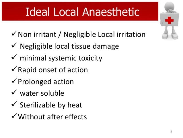 Ideal Local Anaesthetic Non irritant / Negligible Local irritation  Negligible local tissue damage  minimal systemic to...