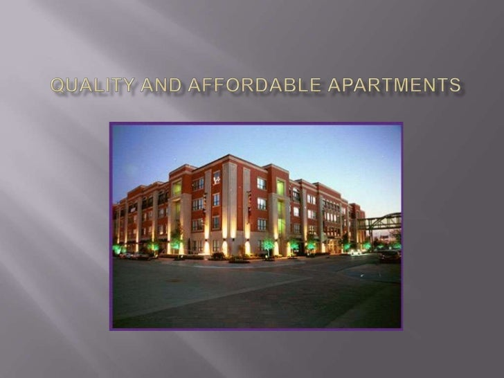 Quality and affordable Apartments<br />