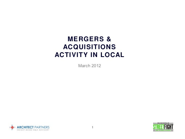 MERGERS &  ACQUISITIONSACTIVITY IN LOCAL     March 2012          1