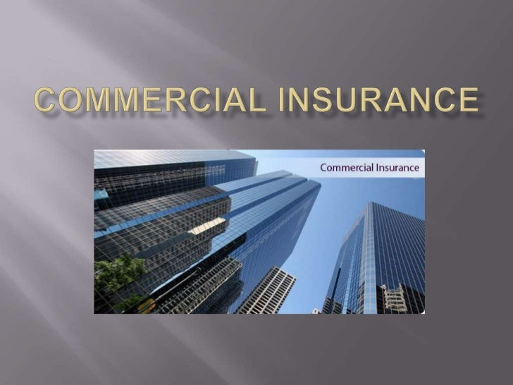 Commercial insurance<br />
