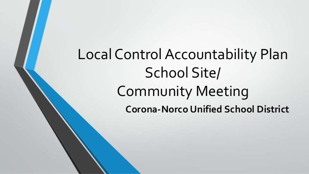 Local Control Accountability Plan School Site/ Community Meeting Corona-Norco Unified School District