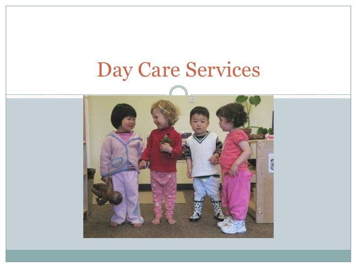 Day Care Services<br />