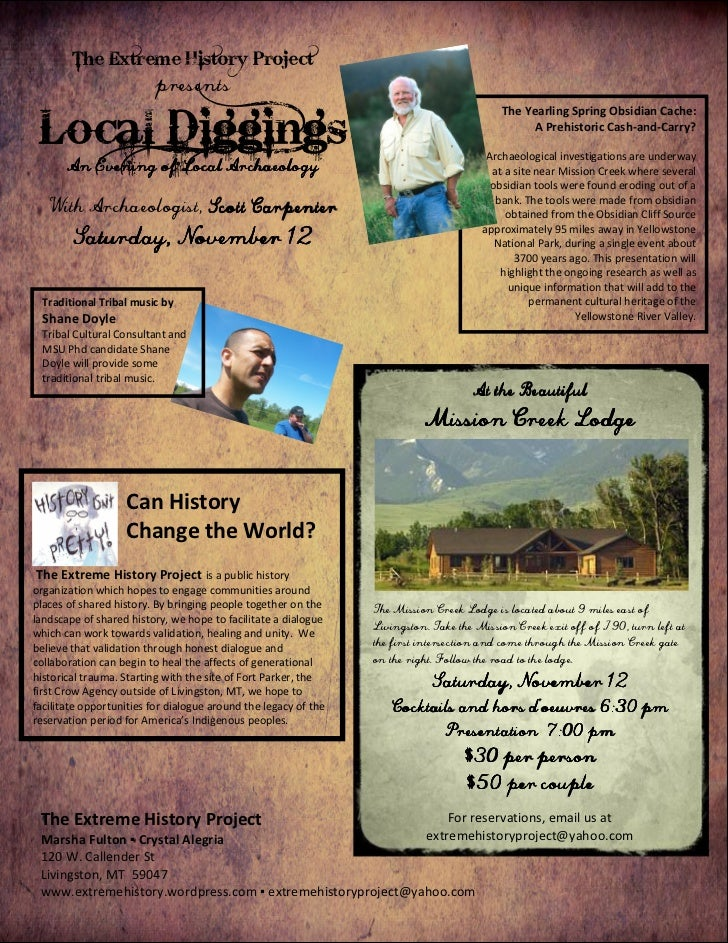 The Extreme History Project                         presents Local Diggings                                               ...