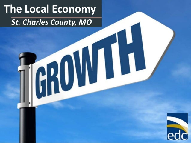 The Local Economy St. Charles County, MO