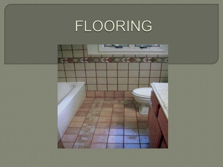 FLOORING<br />