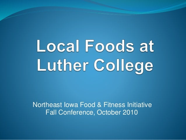 Northeast Iowa Food & Fitness Initiative Fall Conference, October 2010