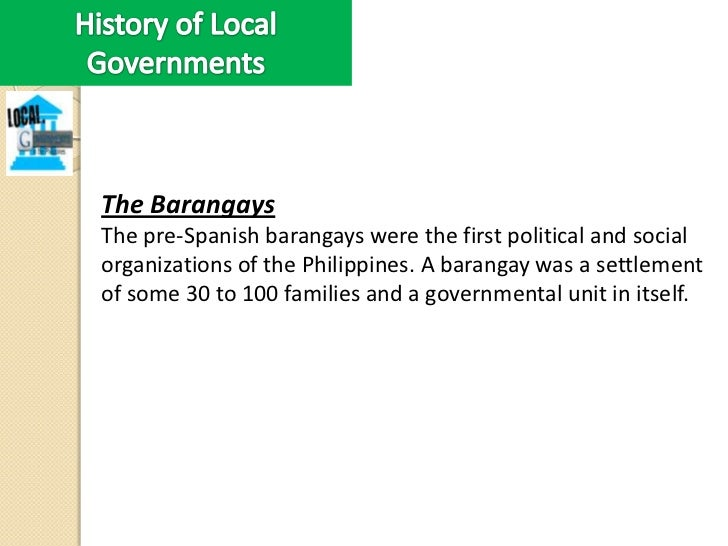 Local Governments during the First Philippine RepublicThe importance of local governments was recognized byGen. Emilio Agu...