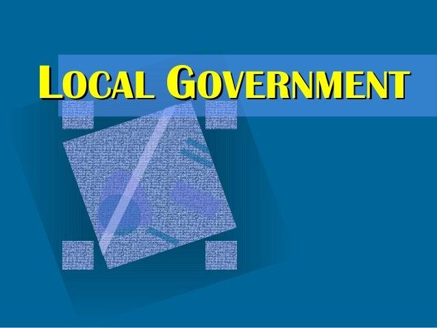 LLOCALOCAL GGOVERNMENTOVERNMENT