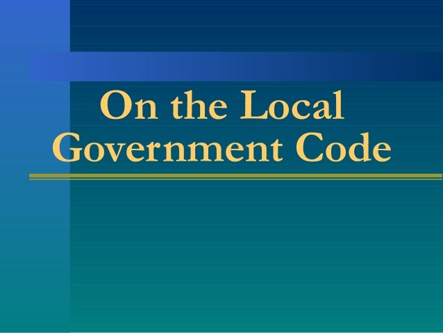 On the Local Government Code