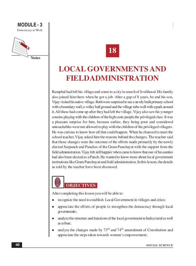local governments in india Although india has given recognition to local government in the 73rd and 74th amendments, it has not always meant that sufficient powers are devolved to municipalities by state governments.