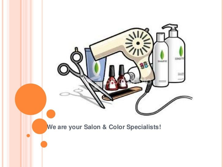 We are your Salon & Color Specialists!<br />