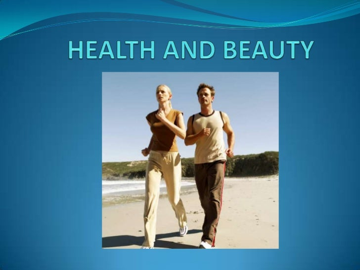 HEALTH AND BEAUTY<br />