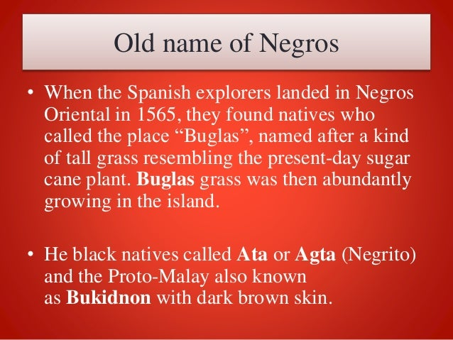 Local History of  Negros Oriental Slide 3