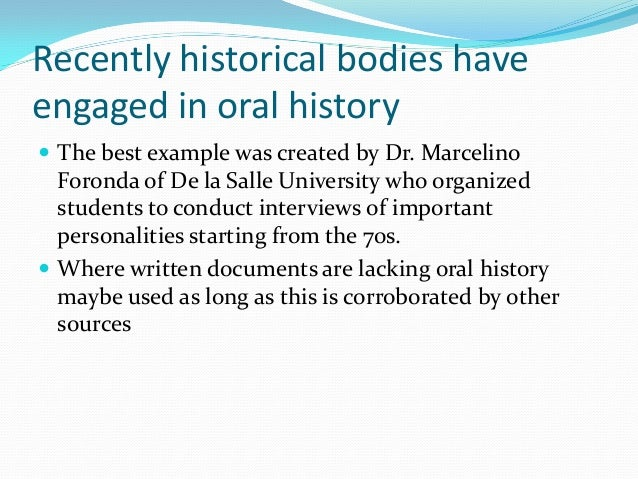 history through oral interviews essay Introduction to oral history baylor university institute for oral history decide what you will do with the information you uncover through interviews.