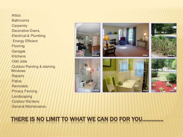 There is no limit to what we can do for you…………..<br /><ul><li>Attics